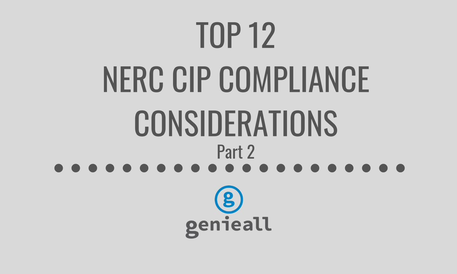 top 12 nerc cip compliance considerations